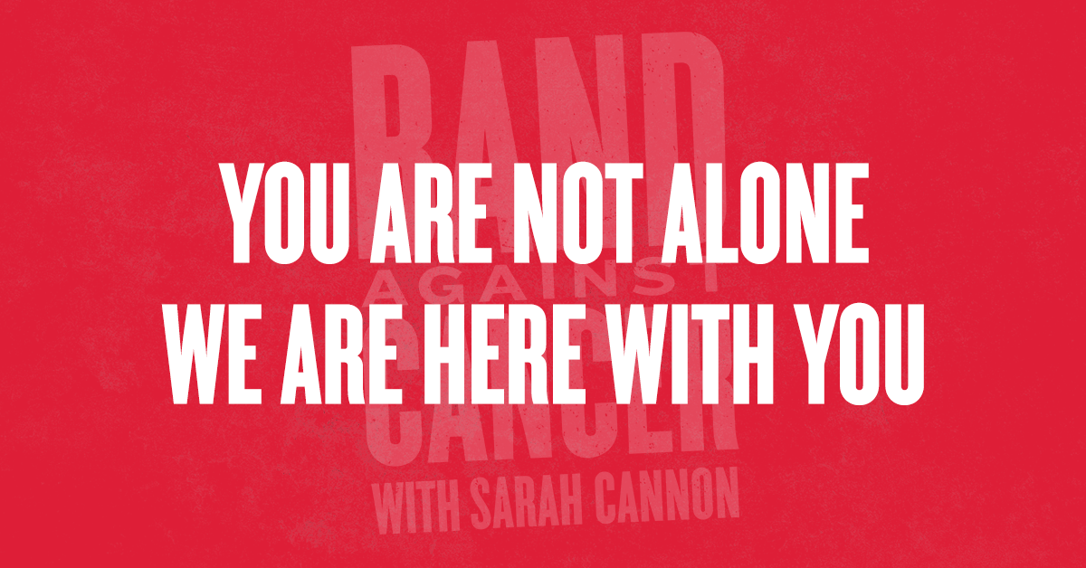 You Are Not Alone, We Are Here With You