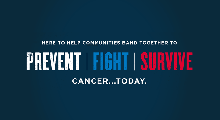 Prevent, Fight, Survive Cancer Today