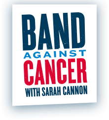 Band Against Cancer with Sarah Cannon logo